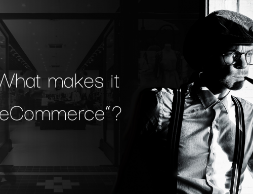 "What makes it ""eCommerce""?"