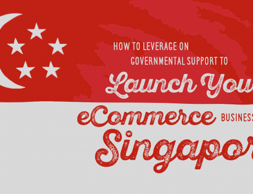 How You Can Leverage Governmental Support to Launch Your Ecommerce Business in Singapore